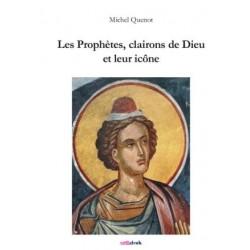 PROPHÈTES, CLAIRONS DE DIEU
