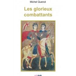 LES GLORIEUX COMBATTANTS