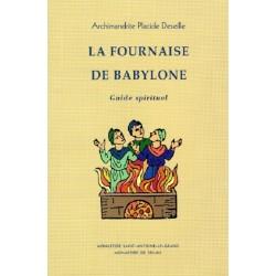 LA FOURNAISE DE BABYLONE