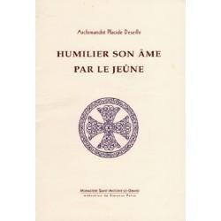 HUMILIER SON ÂME PAR LE JEÛNE