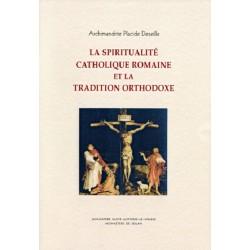 LA SPIRITUALITÉ CATHOLIQUE...