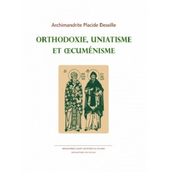 ORTHODOXIE, UNIATISME ET...