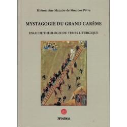 MYSTAGOGIE DU GRAND CARÊME