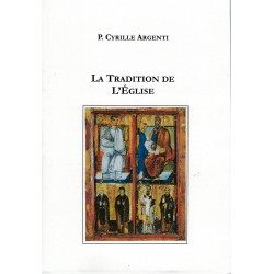 LA TRADITION DE L'ÉGLISE