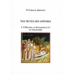 LES ACTES DES APÔTRES 5