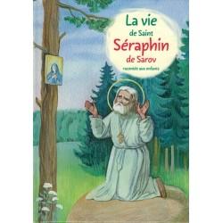 LA VIE DE SAINT SÉRAPHIN
